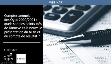 Comptes annuels des Ogec 20/21 : nouvelle présentation du bilan et du compte de résultat.
